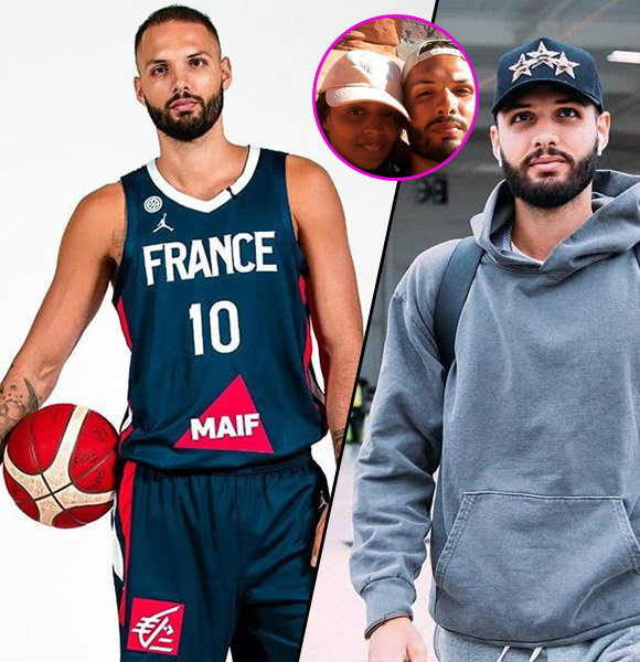 Evan Fournier Dating Status, Everything About Girlfriend, Family