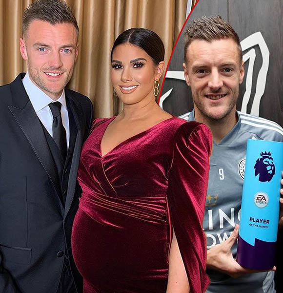 Leicester's Striker Jamie Vardy Married Life With Wife, Net Worth, Family