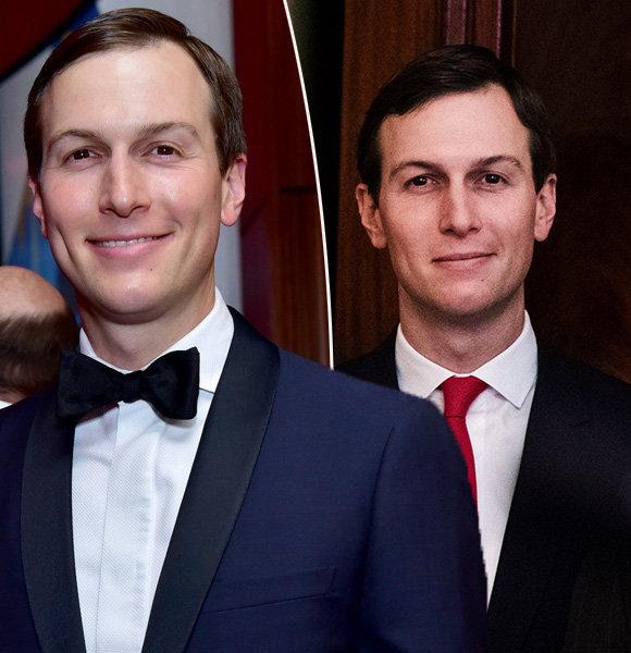 Jared Kushner Bio: Family & Net Worth Details of Ivanka Trump's Husband