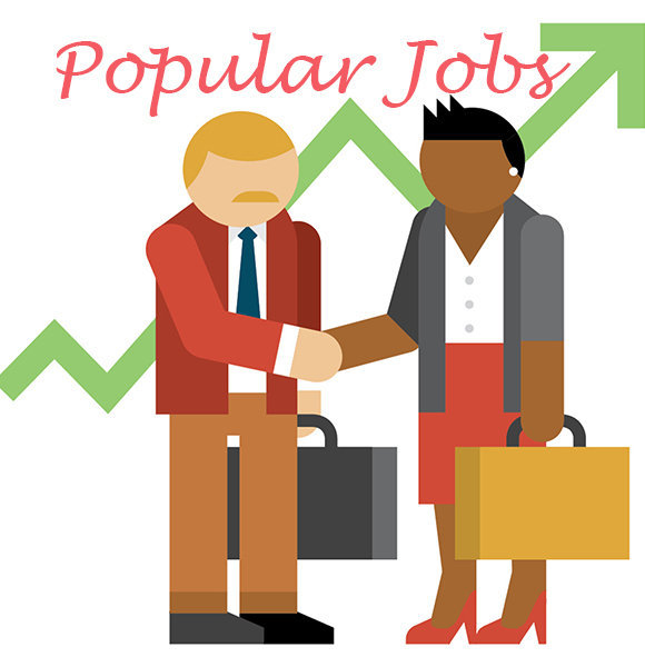 Career Choice Made Easy! Most Popular Jobs - Get Yourself Started