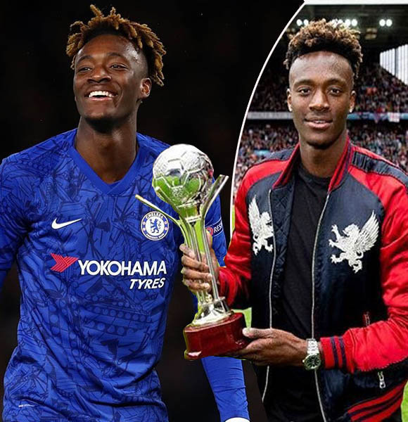 Chelsea Star Tammy Abraham Stats, Salary, Parents, Dating Status Now