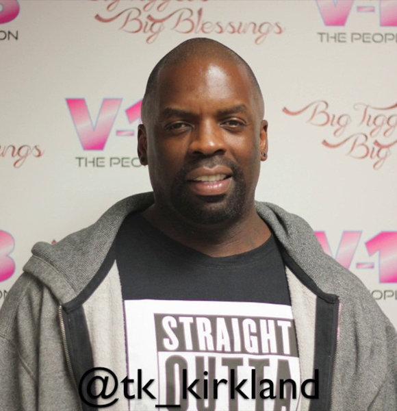TK Kirkland Net Worth, Age, Wife, Gay