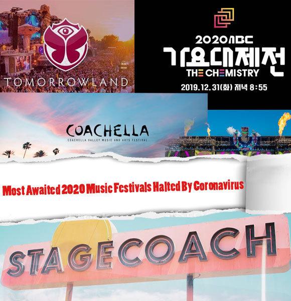 List of Most Awaited 2020 Music Festivals Halted By Coronavirus