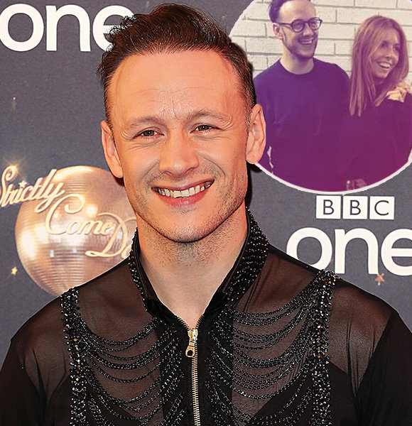 Who Is Kevin Clifton Girlfriend? Married, Divorce, Net Worth